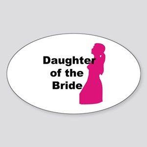 Silhouette Daughter of the Bride Oval Sticker