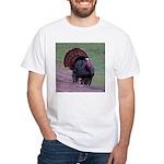 Strutting Tom Turkey White T-Shirt