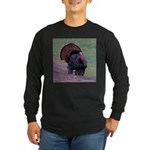 Strutting Tom Turkey Long Sleeve Dark T-Shirt