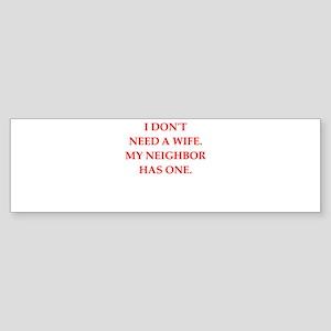 neighbor Bumper Sticker