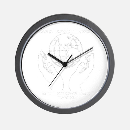 Cute I can change the world with my own two hands Wall Clock
