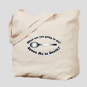 Spoon Quote Tote Bag