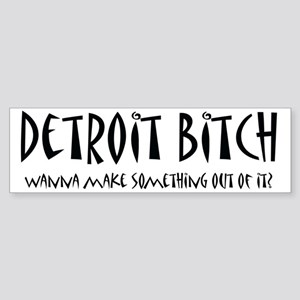 Detroit Bitch Bumper Sticker