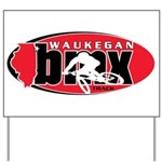 WaukeganBMX Yard Sign