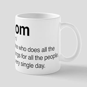 Mom Every Single Day Mug