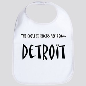 Coolest Chicks from Detroit Bib