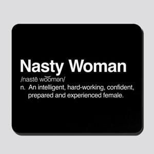 Nasty Woman Mousepad