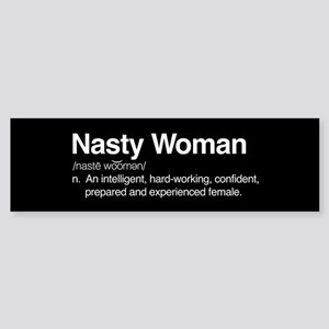 Nasty Woman Sticker (Bumper)