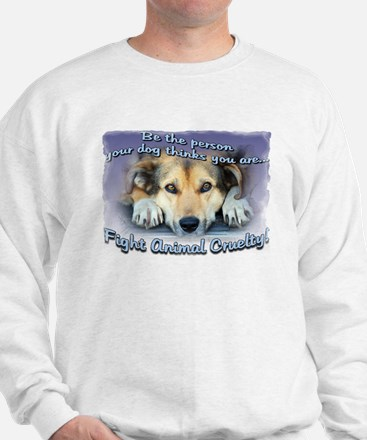 Be the person... Sweatshirt