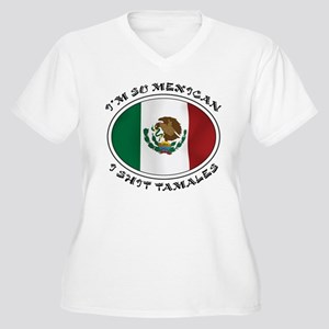 I'm So Mexican I Shirt Tamales Women's Plus Size V