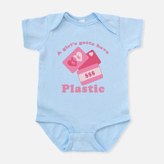A Girl's Gotta Have Plastic Infant Bodysuit