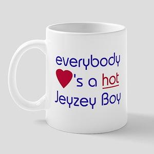 EVERYBODY LOVES A HOT JERSEY BOY Mug