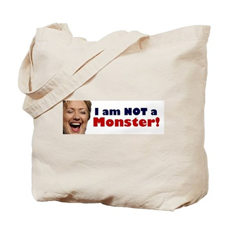 Hillary: I'm No Monster Tote Bag