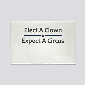 Elect A Clown Expect A Circus Rectangle Magnet