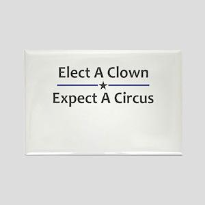 Elect A Clown Expect A Circus Rectangle Magnet