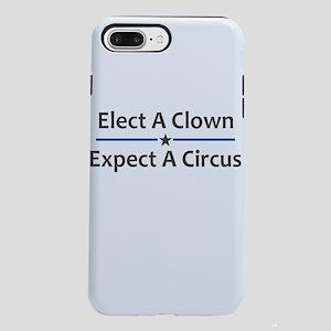 Elect A Clown Expect A iPhone 8/7 Plus Tough Case