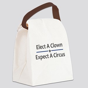 Elect A Clown Expect A Circus Canvas Lunch Bag