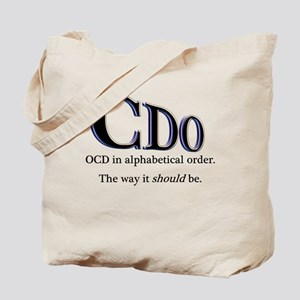 OCD Disorder in Order Tote Bag