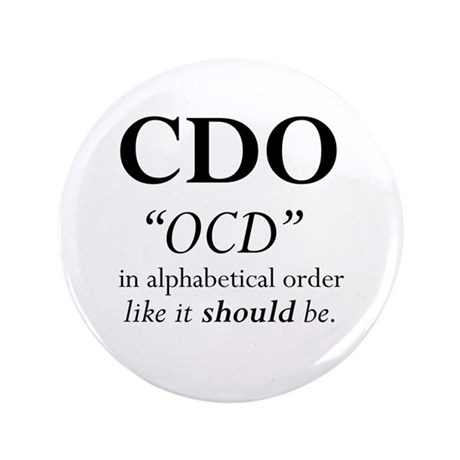 "OCD Disorder in Order 3.5"" Button"
