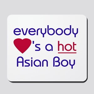'EVERYBODY LOVES A HOT ASIAN BOY Mousepad
