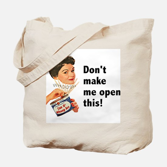 Can of Whoop-Ass Tote Bag