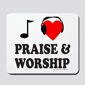 I HEART PRAISE & WORSHIP Mousepad