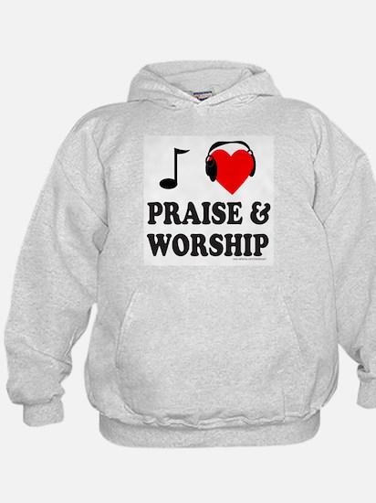 I HEART PRAISE & WORSHIP Hoodie