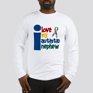 I Love My Autistic Nephew 1 Long Sleeve T-Shirt