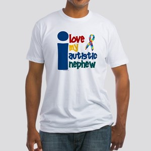 I Love My Autistic Nephew 1 Fitted T-Shirt