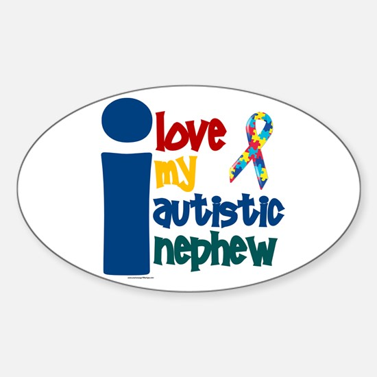 I Love My Autistic Nephew 1 Oval Decal