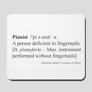 Humorous Pianist Definition Mousepad