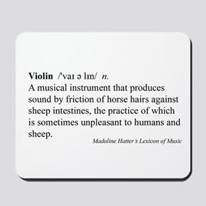 Humorous Violin Definition Mousepad