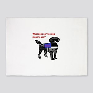 what does service dog to you? 5'x7'Area Rug