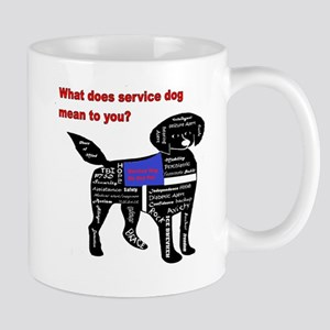 what does service dog to you? Mugs