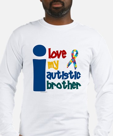 I Love My Autistic Brother 1 Long Sleeve T-Shirt