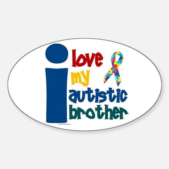 I Love My Autistic Brother 1 Oval Decal