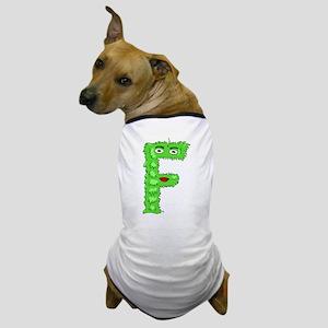 Monster Letter F Dog T-Shirt