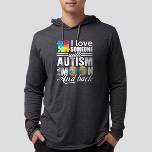 I Love Someone With Autism T S Long Sleeve T-Shirt