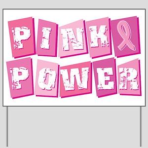 Pink Power Block Yard Sign