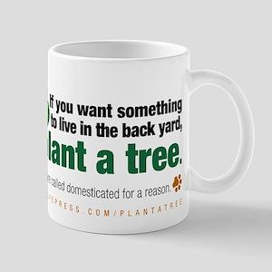 Mug. Plant a tree, not a pet.