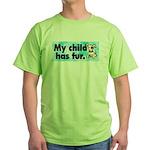 Green T-Shirt. My child has fur (dog).