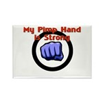 My Pimp Hand is Strong Rectangle Magnet (10 pack)