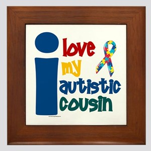 I Love My Autistic Cousin 1 Framed Tile