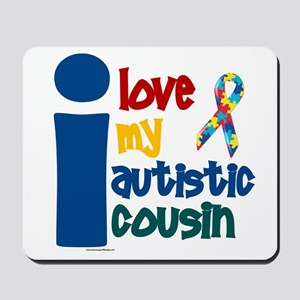 I Love My Autistic Cousin 1 Mousepad