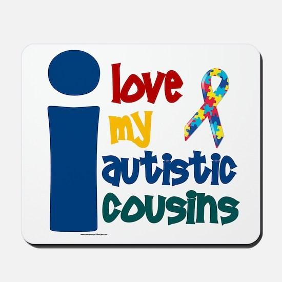I Love My Autistic Cousins 1 Mousepad