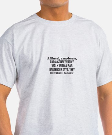 A liberal, a moderate, and a conservative T-Shirt