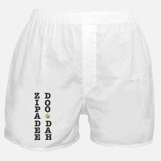 ZIPADEE DOO DAH! Boxer Shorts