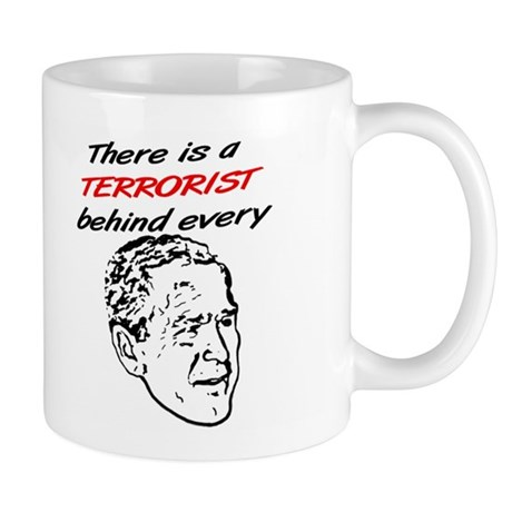 """Terrorist -Bush"" Mug"