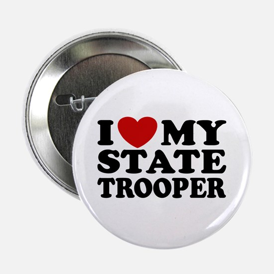 "I Love My State Trooper 2.25"" Button"