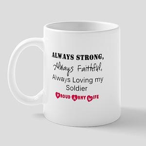 Always Loving My Soldier Mug